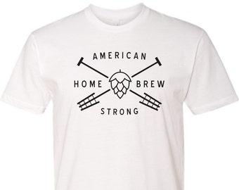 American HomeBrew Craft Beer Tshirt Craft Beer Clothing Craft Beer Lover Craft Beer Shirt Home Brew Shirt Homebrew Strong
