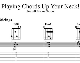 Playing Chords Up Your Neck!