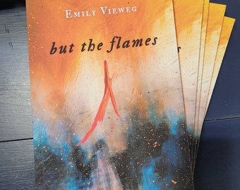but the flames, poetry collection