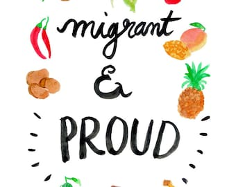 Migrant and proud - print (A5)