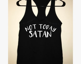 80df318fe not today satan tank top, not today satan, womens tank top, womens shirt, not  today shirt