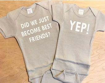88cc0056aaa7 did we just become best friends? onesies, gerber onesies, best friend  onesies, pregnancy announcement, twin baby onesies, baby onsie