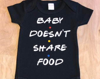 449b16c4f21ba baby doesn't share food, friends quote, gerber onesie, friends onesie, baby  shower gift, friends fan, friends quote baby clothes, friends