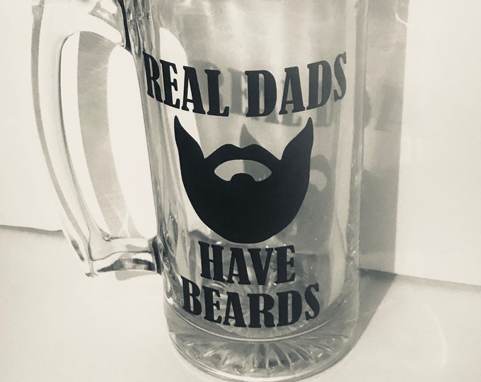 "The ""Real Dads Have Beards"" Beer Mug"