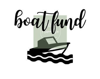 Boat Fund Cut File for Savings Bank | Custom New Boat Fund Vinyl Decal Sticker SVG PNG JPG  for Money Bank | Personalized Decal