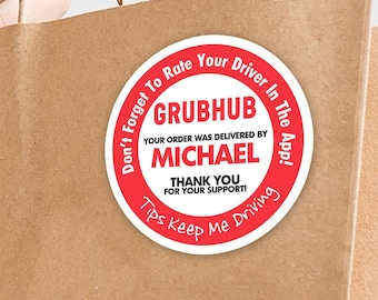 """Personalized! Grubhub 2""""x2"""" """"Tips Keep Me Driving"""" Delivery Bag Stickers - 20 Stickers Per Sheet- Food Delivery"""