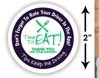 "2""x2"" ""Tips Keep Me Driving"" Delivery Bag Stickers - 20 Stickers Per Sheet- Food Delivery - Shipt Colors"