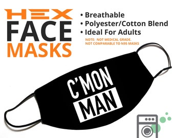 C'MON MAN - Funny Face Mask - Face Cover