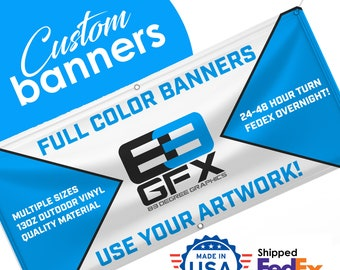 Custom Vinyl Banners - Full Color Printing - Use Your Own Artwork - Multiple Sizes - Waterproof - Double sided available!
