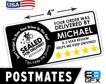 "Personalized! Postmates 4""x2"" [ Sealed For Delivery ] Delivery Driver Bag Stickers - 10 Stickers Per Sheet- Food Delivery"