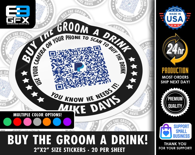 """Personalized! Buy The Groom A Drink - 2""""x2"""" """"DIRECT TIP"""" QR Code Stickers - 20 Stickers Per Sheet"""
