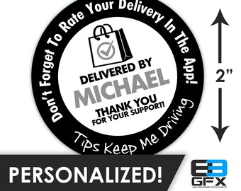 "Personalized! 2"" [ Tips Keep Me Driving ] Delivery Driver Bag Stickers - 20 Stickers Per Sheet- Food Delivery"