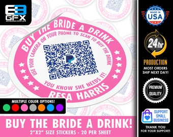 """Personalized! Buy The Bride A Drink - 2""""x2"""" """"DIRECT TIP"""" QR Code Stickers - 20 Stickers Per Sheet"""