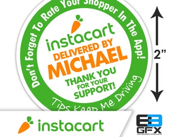 "Personalized! Instacart 2""x2"" ""Tips Keep Me Driving"" Delivery Bag Stickers - 20 Stickers Per Sheet- Food Delivery"