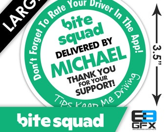 "LARGE Personalized! Bite Squad 3.5"" [ Tips Keep Me Driving ] Delivery Bag Stickers - 6 Stickers Per Sheet- Food Delivery"