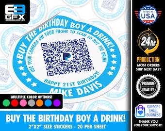 """Personalized! Buy The Birthday Boy A Drink - 21st Birthday - 2""""x2"""" """"DIRECT TIP"""" QR Code Stickers - 20 Stickers Per Sheet"""