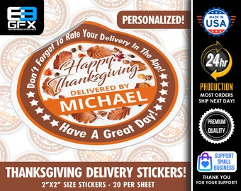 Personalized! Happy Thanksgiving - Delivery Driver Bag Stickers - 20 Stickers Per Sheet- Food Delivery