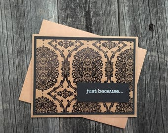Just Because Card #1