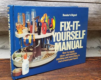 1970's Fix It Yourself Manual- Readers Digest- Vintage Hardcover Book- Gift for Him/Housewarming Gift- DIY Guide/Home Repair- Illustrated
