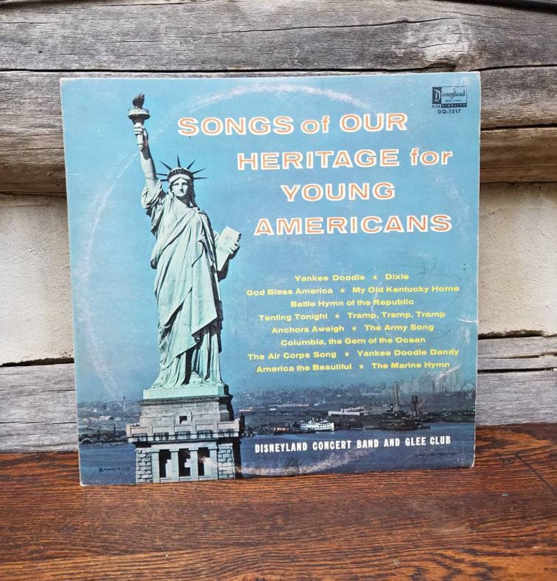 Disneyland Songs of Heritage for Young Americans - album/concert/Yankee  Doodle/Dixie/America/Army/song/marine/hymn/Battle/Republic/records