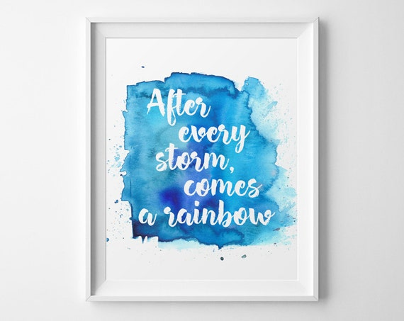 Positive Quote After Every Storm Comes A Rainbow Watercolor Etsy