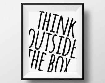 outside the box office. Inspirational Quote, Think Outside The Box, Office Decor, Quote Print, Custom Color Box