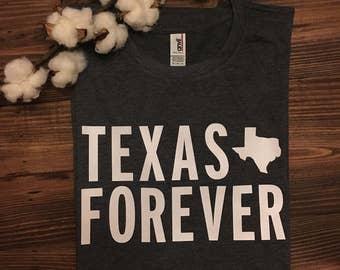 Texas Forever Shirt