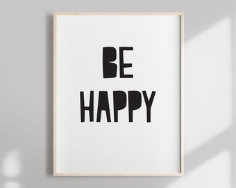 Image of: Inspirational Short Inspirational Quote Inspirational Quote Short Quote Be Happy Quote Inspirational Print Inspirational Quotes Etsy Short Happy Quotes Etsy