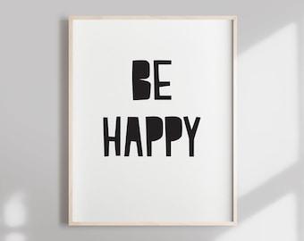 Image of: Inspirational Short Inspirational Quote Inspirational Quote Short Quote Be Happy Quote Inspirational Print Inspirational Quotes Etsy Short Happy Quotes Etsy