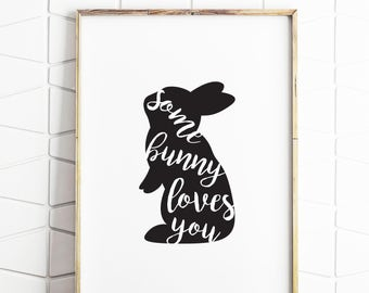 easter gifts, easter printable, easter decor, easter prints, easter some bunny, some bunny loves you, easter download