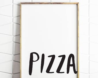pizza decor, pizza typography, pizza wall art, pizza print art, pizza wall decor, pizza download art, pizza instant poster, pizza art work