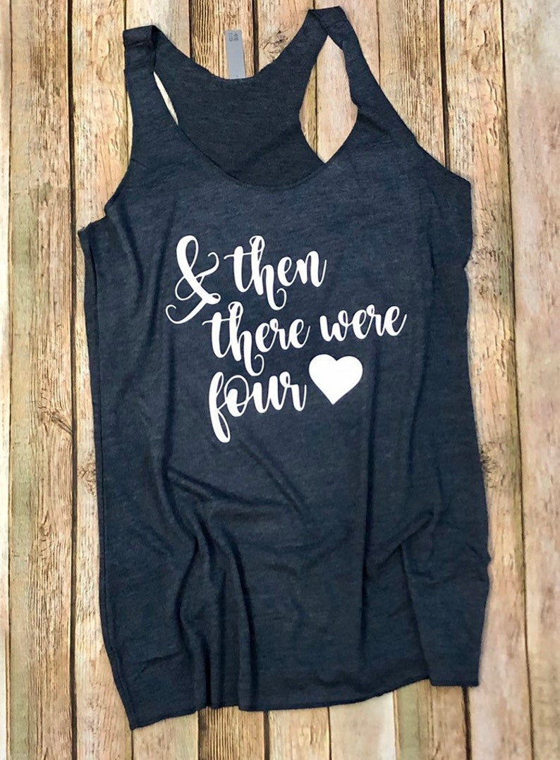 1b3449cbf1ed5 Custom Pregnancy Announcement Shirt And Then There Were 4   Etsy