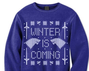 Game of Thrones Fan Sweatshirt. Sweater. Jumper.Winter Is Coming. Pulower. Wolf. Sword. Winterfell. Ugly Sweater. Party. Contest.