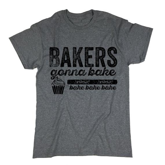 Kitchen art for the home baker t-shirt design Bakers gonna bake posters. mom maker /& DIY-er iron on vinyl card making Funny decor