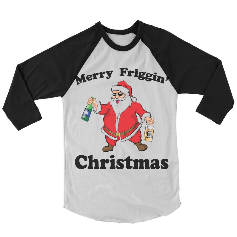 Merry Friggin Christmas.Merry Friggin Christmas Baseball Tee Drunk Santa Party Shirt Unisex Ugly Christmas Shirt Funny Christmas Vacation Tshirt Gift