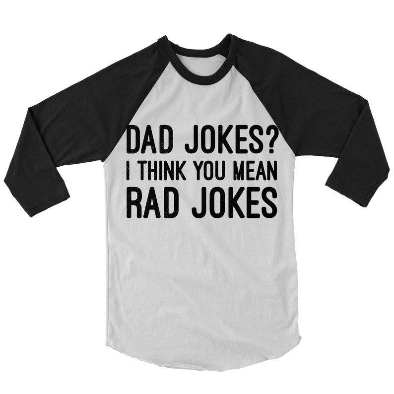 394cf8d9 Dad Jokes I Think You Mean Rad Jokes Shirt. Funny Dad | Etsy