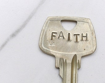 FAITH key - hand stamped key necklace or keychain - A gift for you or your awesome friend!