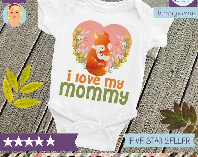 Woodland Hipster Fox ONSIE , I love my Mommy baby Bodysuit, I love my mom, Mothers day gift, Mommy, I love mom, Mom snapsuit, I love mommy