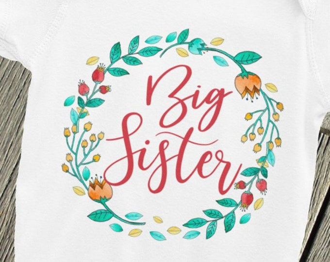 Big Sister Announce, Promoted to Big Sis, Big Sister Gift, Big Sister Shirts, Big Sister Nappy, Big Sister to be, Future Big Sister, Big Sis