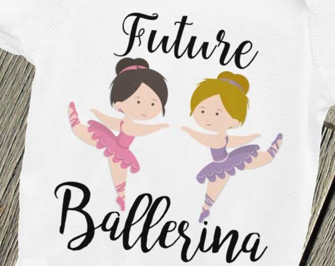 Dance Ballerina Bodysuit - Ballerina Girls Romper - Onepiece Bodysuit, Future Ballerina baby bodysuit, Girl's Nappy - Cute Baby Onpiece -