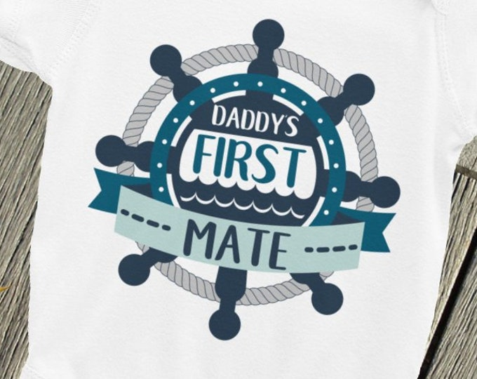 Daddy's First Mate, nautical Bodysuit Sailor baby shirt, Anchor onsies, Nautical baby shower, Nautical baby, Nautical baby onsie, Nautical