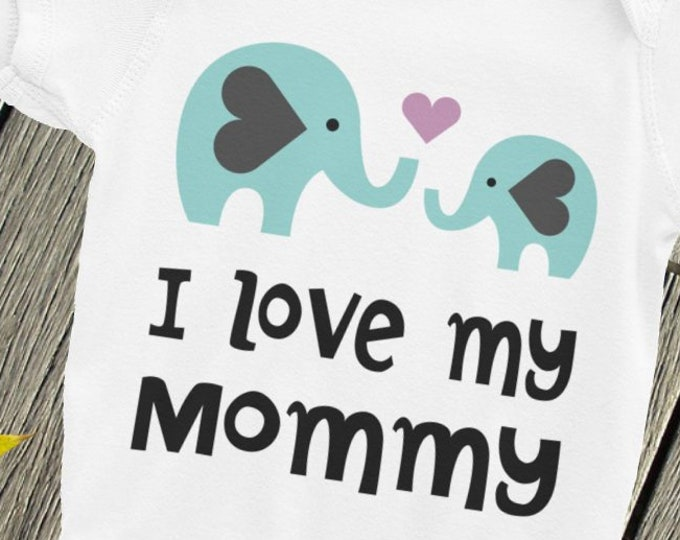I love my Mommy Elephants Infant Bodysuit | I Love My Mommy Mothers Day Gift Baby Clothes, Mommy, I love my Mommy,Baby shower,New baby Gift