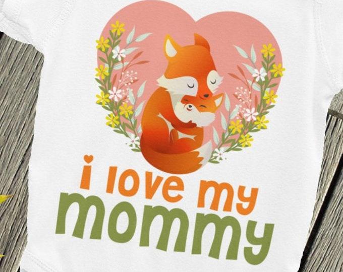 Woodland Hipster Fox ONSIE , I love my Mommy baby Bodysuit, I love my mom, Mothers day gift, Mommy, I love mom, Mom snapsuit, I love mommy