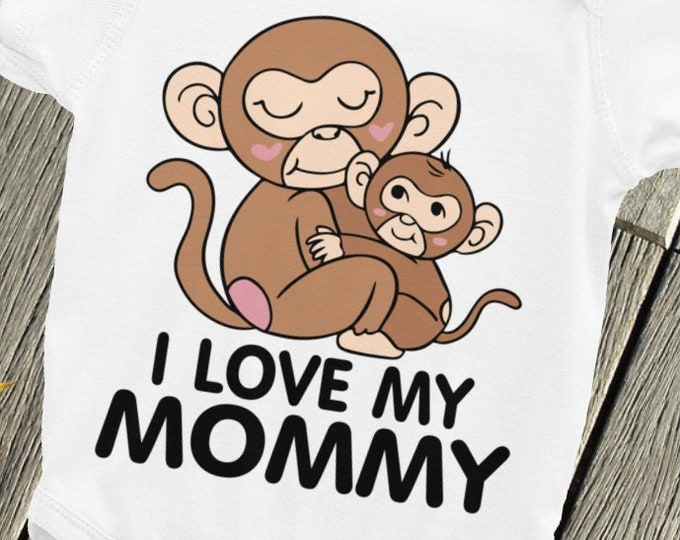 SALE!I Love My Mommy Baby Bodysuit , Monkey Baby Bodysuits, Mother and baby, Baby snapsuit, Cute baby shirt, I love mom sleepsuit, Baby Swag
