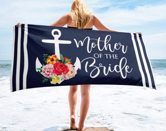 Featured listing image: Mother of the Bride Beach Towel, Nautical Anchor Beach Towels, Mother of the Bride Gifts, Wedding Day, Bridal Party, Wedding Party