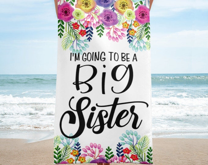 I'm Going to be a Big Sister Beach Towels Pregnancy Announcement - Pregnancy Photo Props Beach Towel