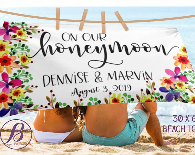 On our honeymoon Wedding Beach Towel | Bridal Shower Gift | | Gift for Bride | Newlywed Gift | Bridal Shower Gifts for Bride