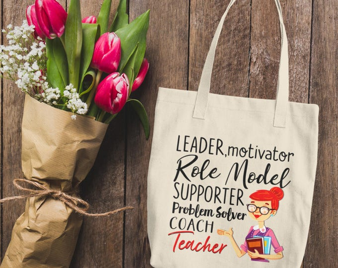 Teacher Tote Bag - Gift for Teacher - Canvas Tote Bag - Leader, Motivator, It Takes a Big Heart To Shape Little Minds - Gift Idea - Teacher