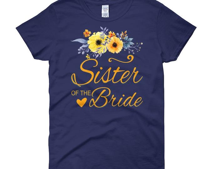 Sister Of The Bride T-Shirt, Women's short sleeve t-shirt, Sister of the Bride Shirt, Bachelorette Party Shirt,Wedding Party Shirt