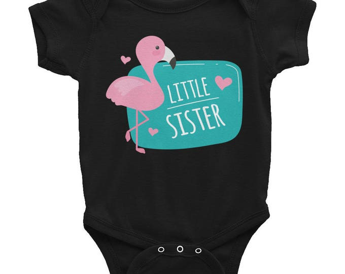 Flamingo Little Sister Infant Bodysuit, Little Sister Bodysuit, Baby Shower Gift, Infant Bodysuit, Little Sister T-Shirt, Little Sister Top